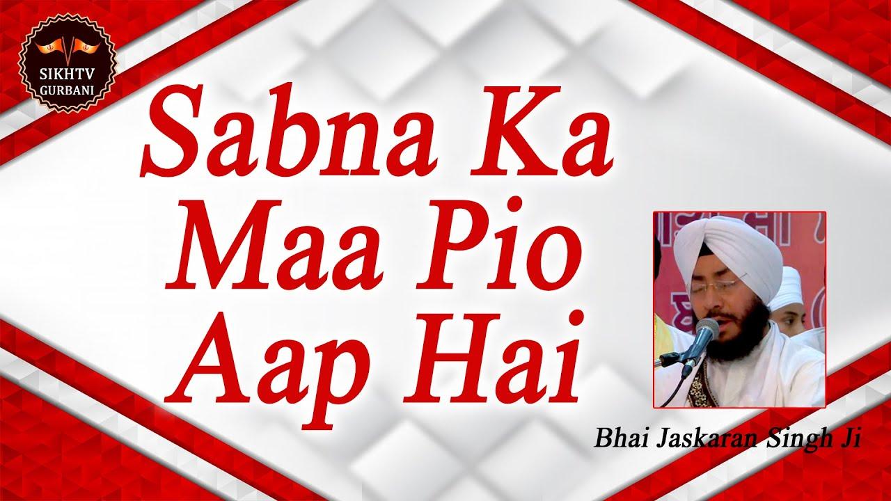Live 🔴  Sabna Ka Maa Pio Aap Hai   Bhai Jaskaran Singh Ji   HD   Sikhtv Gurbani