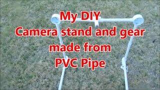 My DIY PVC Camera Stand