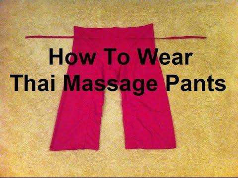 How To Wear Thai Massage Pants (Thai Fisherman's Pants) -  Massage Monday #229