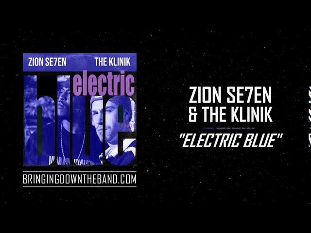 Zion Se7en & The Klinik  -