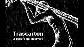 Trascarton- De olvidos y Chaparrones