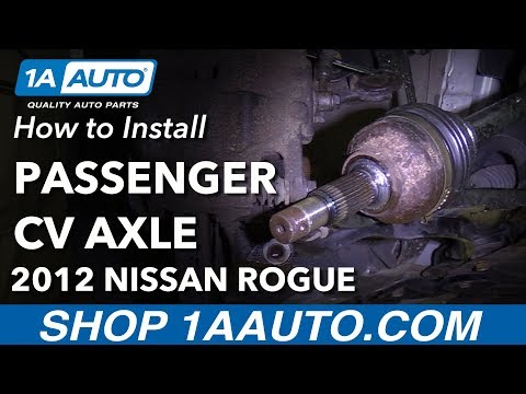 How to Replace Front Passenger CV Axle 08-13 Nissan Rogue