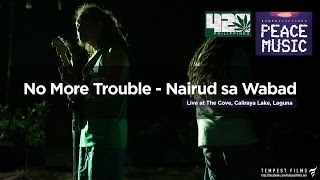 Bob Marley - No More Trouble (Nairud sa Wabad Live Cover w/ Lyrics) - 420 Philippines Peace Music 6