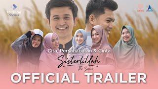 Download Lagu SISTERLILLAH - Official Trailer mp3