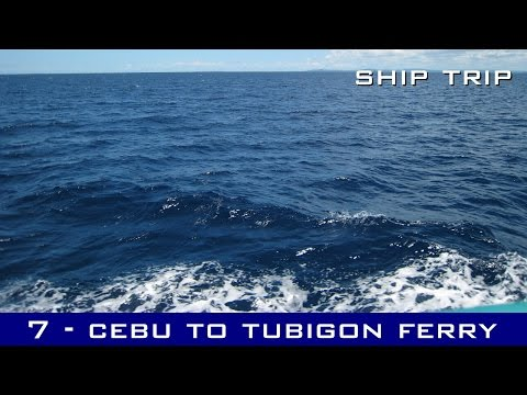 Ship Trip #7 - Cebu to Tubigon (Bohol) - MV Jadestar Tres