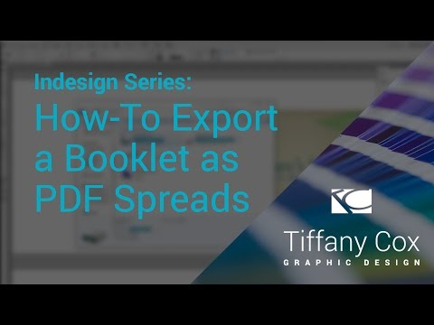 InDesign Series | How-To Export A Booklet As Saddle Stitch PDF Spreads