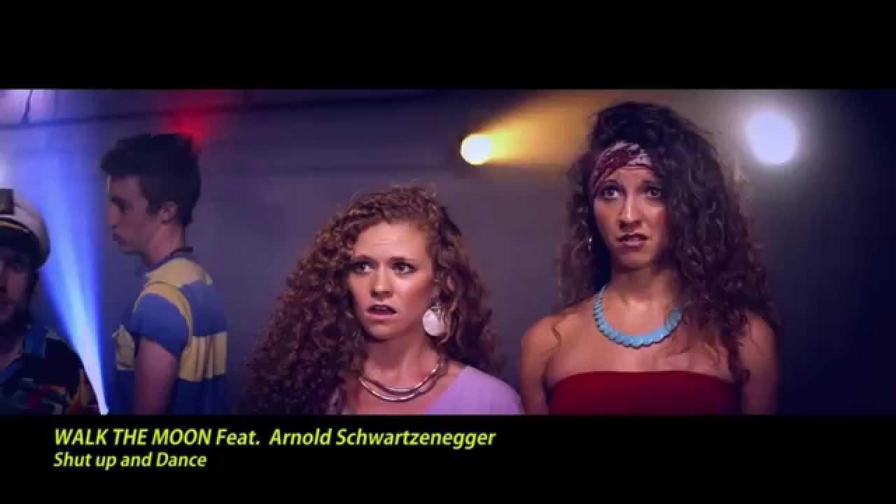 WALK THE MOON Feat. Arnold Schwartzenegger - Shut up and Dance