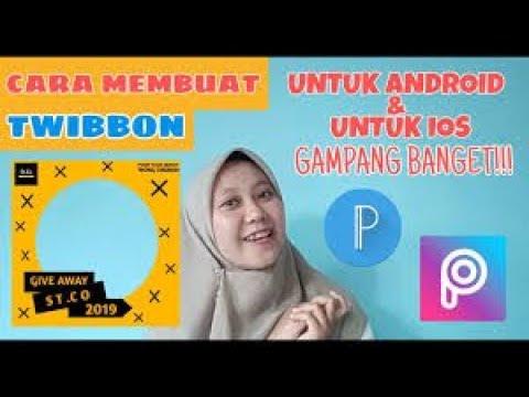 Cara Membuat Twibbon Di Hp Android Ios Gampang Banget Youtube