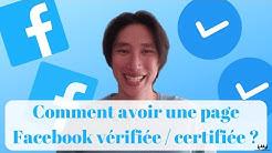 Comment avoir une page Facebook vérifiée / certifiée ? (obtenir badge bleu) ✅🔵