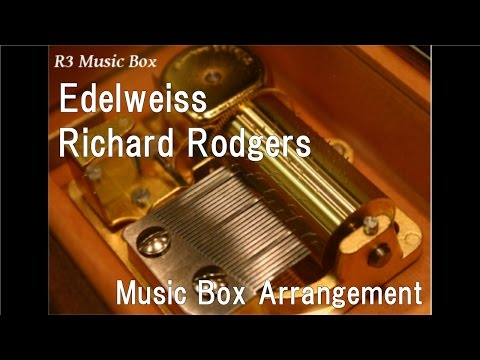 Edelweiss/Richard Rodgers [Music Box] (From