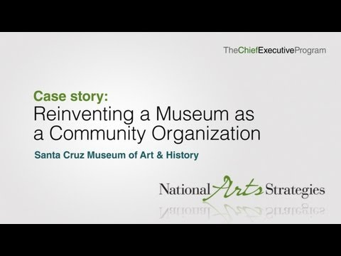 Reinventing a Museum as a Community Organization