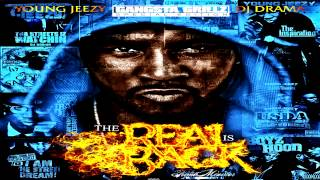 Young Jeezy The Real is Back