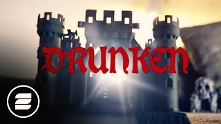 Basslovers United Drunken Official Video