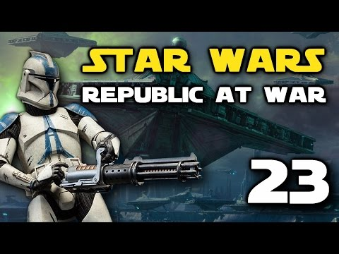Star Wars: Republic At War - Episode 23 - Epic Space Defence of Corellia
