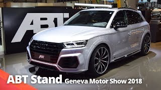 ABT Stand at Geneva Motor Show 2018   RS5-R RS4-R RS3 SQ5 S5 + More!
