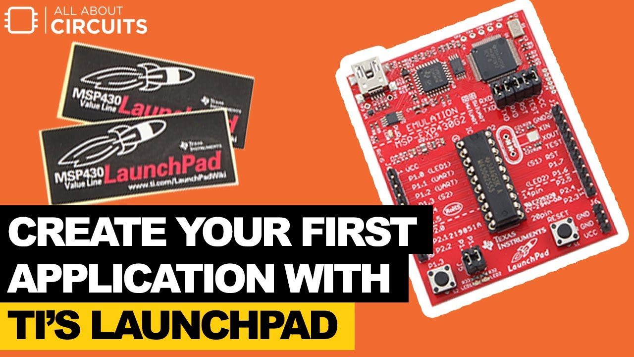 Create Your First Application with TI's LaunchPad