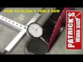 HOW TO ALIGN A TABLE SAW