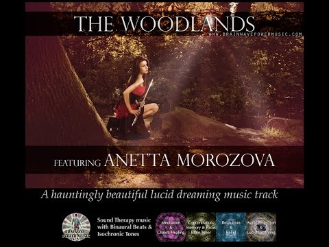 Relaxing Lucid Dreaming Music - With Professional Flute Artist Anetta Morozova - The Woodlands