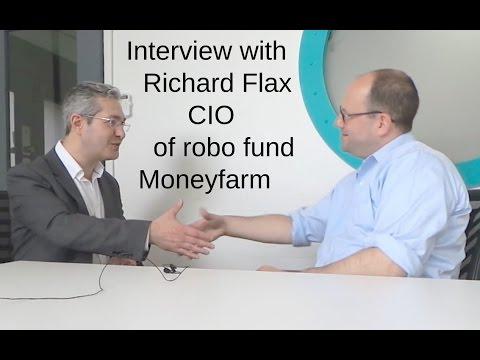 Interview with Richard Flax CIO of Robo Investor Moneyfarm