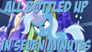 All Bottled Up in Seven Minutes