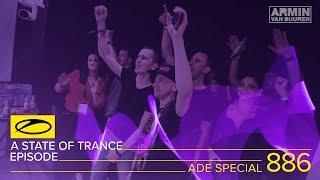 A State Of Trance Episode 886 (#ASOT886) – Armin van Buuren [ADE Special] Part 2
