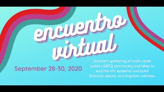 ENG: Encuentro2020: ZeroTransphobia Protect, Support, and Celebrate moderated by Arianna's Center