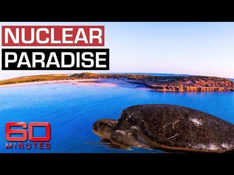 Island Paradise Home To Nuclear Bomb Tests | 60 Minutes Australia