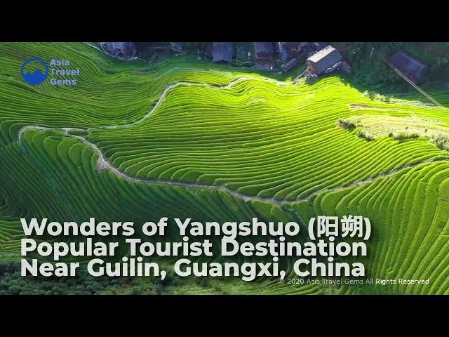 Wonders of Yangshuo (阳 朔) - Popular Tourist Destination Near Guilin, Guangxi, China