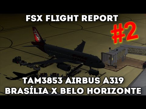 TAM3853 A319 - Brasília (SBBR) x B. Horizonte (SBCF) / [FSX]