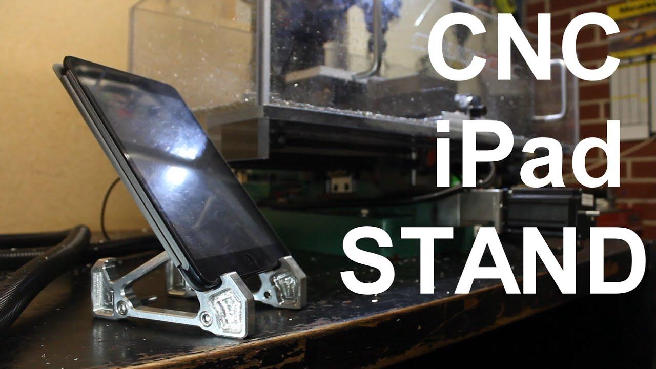 CNC Mill - Billet aluminium iPad stand project