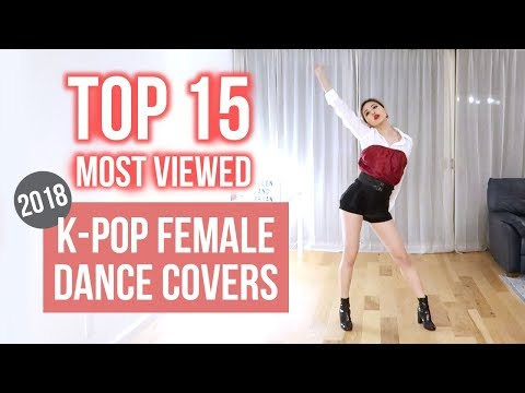 Top 15 Most Viewed K-Pop Female Dance Covers 2018 | Ellen and Brian Mp3