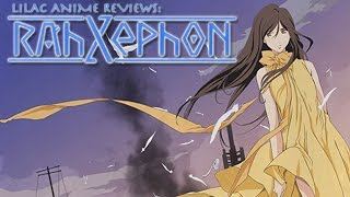 Lilac Anime Reviews: RahXephon