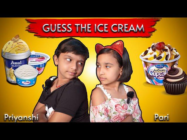 GUESS THE ICE CREAM CHALLENGE | ICE CREAM CHALLENGE | #LearnWithPari #learnwithpriyanshi