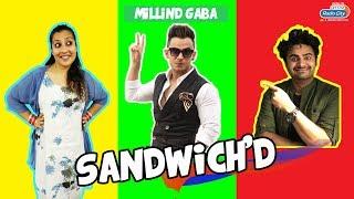 Radio City Sandwichd - EP03 - Millind Gaba | RJ Yuvi | RJ Divya