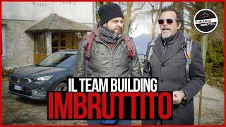 Il team building Imbruttito