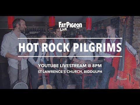 Hot Rock Pilgrims - FatPigeonLive Session