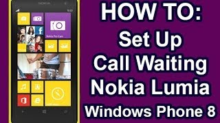 Nokia Lumia - How to Set Up Call Waiting Windows Phone 8