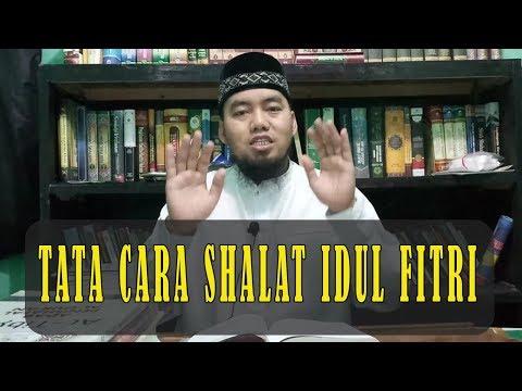 TATACARA SHALAT IDUL FITRI - Ust. Anas Abdillah