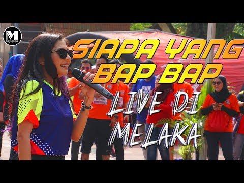 Zizi Kirana - Siapa Yang Bap Bap (LIVE Di Melaka)