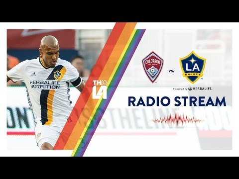 LIVE RADIO: LA Galaxy vs. Colorado Rapids | June 22, 2016