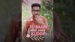 Meri good morning Tu Meri goodnight Bhi Tu status song WhatsApp