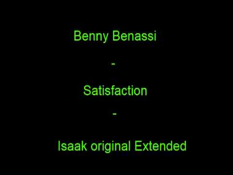 Satisfaction  Benny Benassi  Isaak Extended Remix