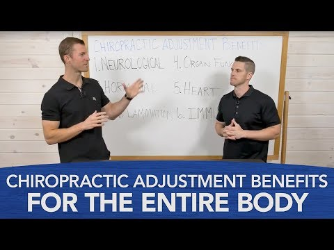 Chiropractic Adjustment Benefits for the Entire Body