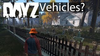 DayZ Xbox One Gameplay Vehicles Missing? & Bag Creation Guide