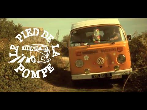Le Pied De La Pompe - Rue Plein Air (Clip)