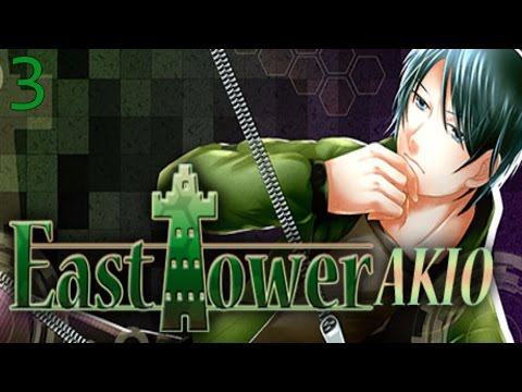 East Tower - Akio - Part 3  