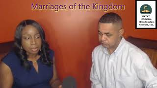 WYTV7 Marriages of the Kingdom- Infidelity In Marriage & Restoration Process