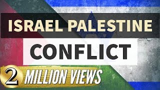 Israel Palestine Conflict, From YouTubeVideos