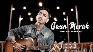 GAUN MERAH - SONIA -  COVER BY FADHIL MJF