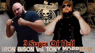 "3 Stages Of Hell: Iron Bison vs. Tony ""The Hammer"" Morrison (Ace Of Spades 2020)"